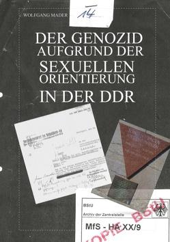 Der Genozid aufgrund der sexuellen Orientierung in der DDR von Mader,  Wolfgang
