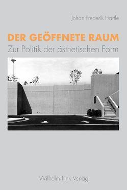 Der geöffnete Raum von Hartle,  Johan F.