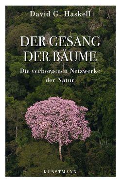 Der Gesang der Bäume von Ammann,  Christine, Haskell,  David G.