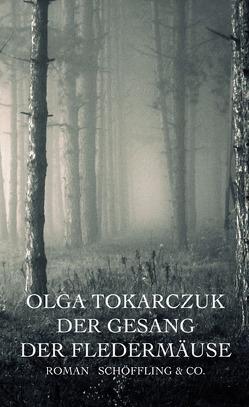 Der Gesang der Fledermäuse von Daume,  Doreen, Tokarczuk,  Olga
