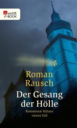 Der Gesang der Hölle von Rausch,  Roman