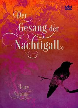 Der Gesang der Nachtigall von Püschel,  Nadine, Strange,  Lucy