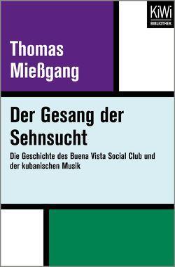 Der Gesang der Sehnsucht von Miessgang,  Thomas