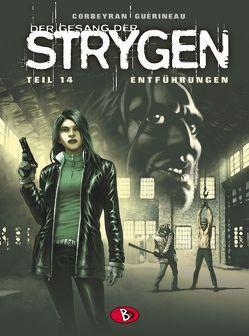 Der Gesang der Strygen #14 von Corbeyran,  Eric, Guérineau,  Richard, Kunz,  Roland