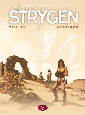 Der Gesang der Strygen #15 von Corbeyran,  Eric, Guérineau,  Richard, Kunz,  Roland