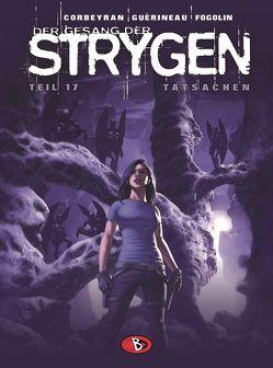 Der Gesang der Strygen #17 von Corbeyran,  Eric, Fogolin,  Dimitri, Funke,  Saskia, Guérineau,  Richard