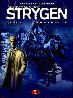Der Gesang der Strygen #3 von Corbeyran,  Eric, Guérineau,  Richard, Kunz,  Roland