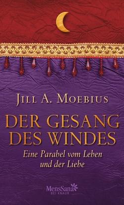 Der Gesang des Windes von Moebius,  Jill A.