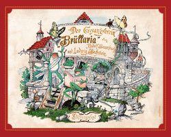 Der Gesangverein Brüllaria. Ein lustiges Bilderwerk für Groß und Klein von Baumbach,  Rudolf, Bechstein,  Ludwig