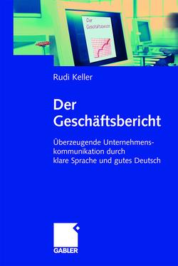Der Geschäftsbericht von Keller,  Rudi