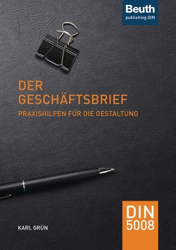 Der Geschäftsbrief von Grün,  Dr. Karl