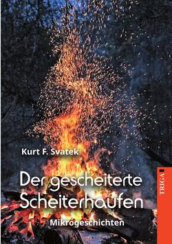 Der gescheiterte Scheiterhaufen von Svatek,  Kurt F.