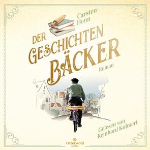 Der Geschichtenbäcker von Henn,  Carsten, Kuhnert,  Reinhard