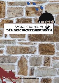 Der Geschichtenbrunnen von Fritzsche,  Iris