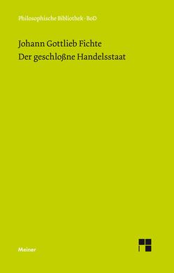 Der geschlossne Handelsstaat von Fichte,  Johann G, Hirsch,  Hans