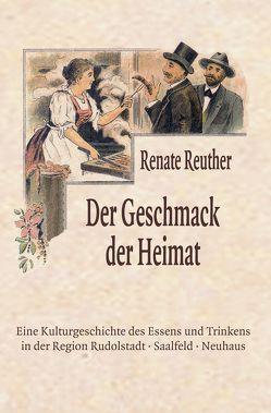 Der Geschmack der Heimat von Reuther,  Renate