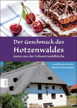 Der Geschmack des Hotzenwaldes von Landfrauenverein Hotzenwald