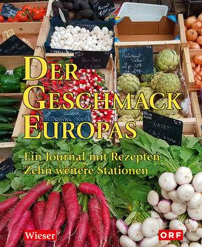 Der Geschmack Europas von Senegacnik,  Heribert, Wieser,  Lojze