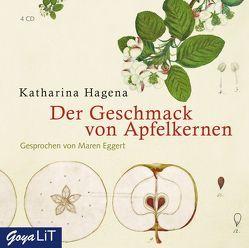 Der Geschmack von Apfelkernen von Eggert,  Maren, Hagena,  Katharina