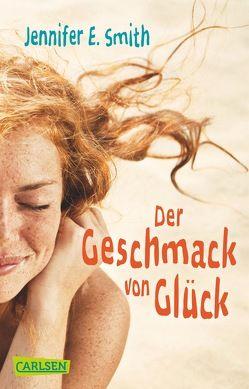Der Geschmack von Glück von Herzke,  Ingo, Smith,  Jennifer E.