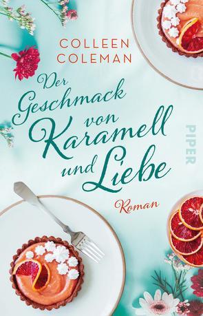 Der Geschmack von Karamell und Liebe von Coleman,  Colleen, Hoffmann,  Sina