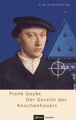 Der Geselle des Knochenhauers von Goyke,  Frank