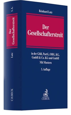 Der Gesellschafterstreit von Lutz,  Reinhard