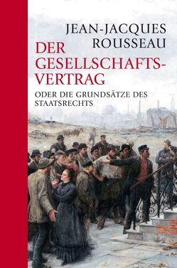Der Gesellschaftsvertrag von Rousseau,  Jean-Jacques