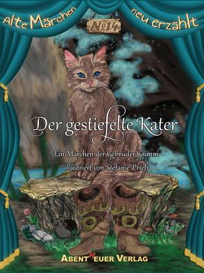 Der gestiefelte Kater von Grimm,  Gebrüder, Horbol,  Karl Ernst, Prieß,  Stefanie