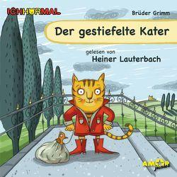 Der gestiefelte Kater gelesen von Heiner Lauterbach – ICHHöRMAL von Brüder Grimm, , Kulot,  Daniela, Lauterbach,  Heiner, Petzold,  Bert Alexander