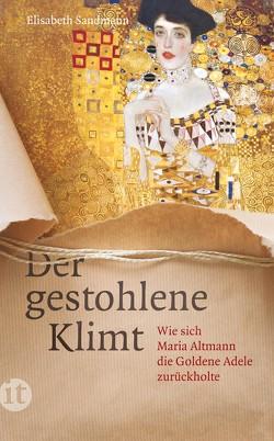 Der gestohlene Klimt von Sandmann,  Elisabeth