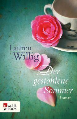 Der gestohlene Sommer von Sandberg-Ciletti,  Mechtild, Willig,  Lauren
