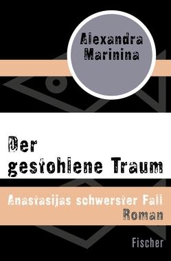 Der gestohlene Traum von Marinina,  Alexandra, Wodin,  Natascha