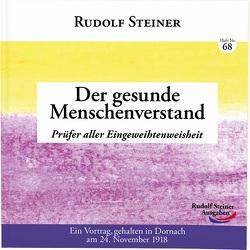 Der gesunde Menschenverstand von Steiner,  Rudolf