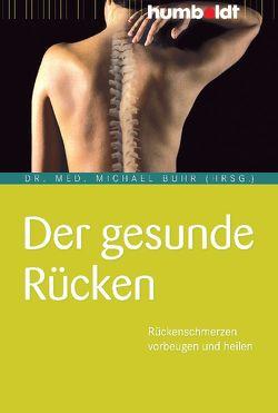 Der gesunde Rücken von Buhr,  Dr. med. Michael