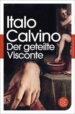Der geteilte Visconte von Calvino,  Italo, Nostitz,  Oswalt von