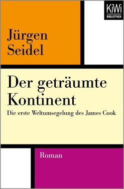 Der geträumte Kontinent von Seidel,  Jürgen