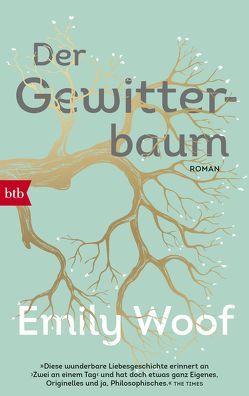 Der Gewitterbaum von Schaden,  Barbara, Woof,  Emily