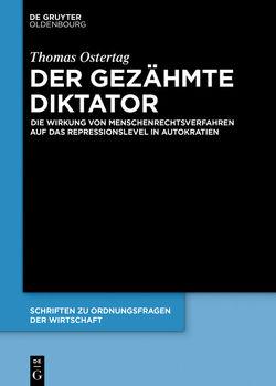 Der gezähmte Diktator von Ostertag,  Thomas