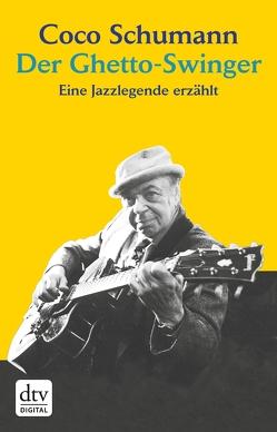 Der Ghetto-Swinger von Schumann,  Coco