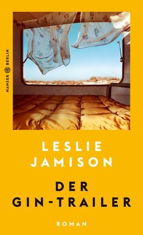 Der Gin-Trailer von Jamison,  Leslie, Riesselmann,  Kirsten
