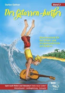 Der Gitarrensurfer – Band 2 von Oefner,  Stefan
