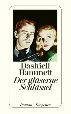 Der gläserne Schlüssel von Hammett,  Dashiell, Wollschläger,  Hans