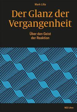 Der Glanz der Vergangenheit von Liebl,  Elisabeth, Lilla,  Mark, Scheu,  René