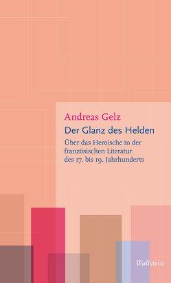 Der Glanz des Helden von Gelz,  Andreas