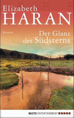 Der Glanz des Südsterns von Haran,  Elizabeth, Lorenz,  Isabell