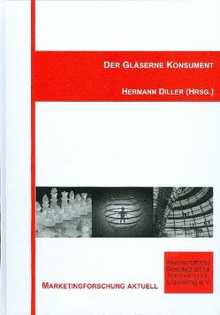 Der gläserne Konsument von Diller,  Hermann
