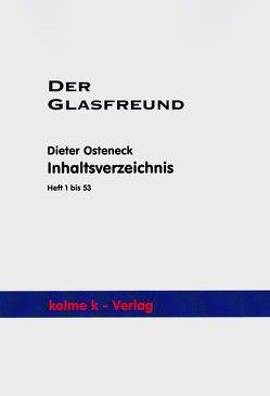 Der Glasfreund – Zeitschrift für Glassammler von Osteneck,  Dieter