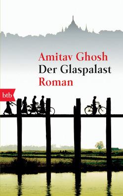 Der Glaspalast von Ghosh,  Amitav, Längsfeld,  Margarete, Längsfeld,  Sabine