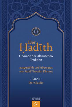 Der Glaube von Khoury,  Adel Theodor